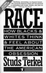 """Race"" by Studs Terkel"